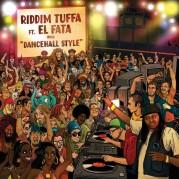 Riddim Tuffa feat. El Fata - Dancehall Style EP