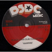 Black Star Dub Collective - Vampire