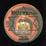 Rick Wayne / Ras Muffet - Render Your Heart, Render Your Dub / Love Jah and Live, Love Jah and Live Dub