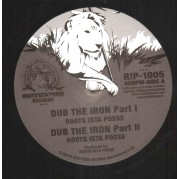 Roots Ista Posse - Dub The Iron