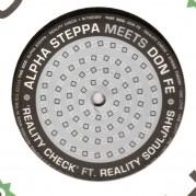 Alpha Steppa Meets Don Fe - Reality Check Ft Reality Souljahs