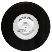 Twilight Circus Featuring Big Youth - Why Can't We Be Friends?