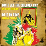 Anthony Johnson - Don't Let The Children Cry