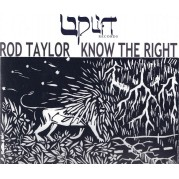 Rod Taylor - Know The Right