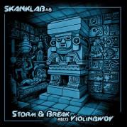 Storm & Break Meets Violinbwoy - Skanklab Vol. 8