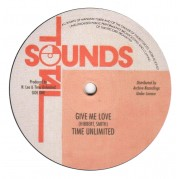 Time Unlimited - Give Me Love