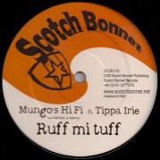 Mungo's Hi Fi ft. Tippa Irie - Ruff mi tuff
