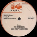 "Kevin ""Skie"" Warrington - It A Road Block"