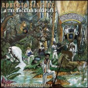 Roberto Sanchez & Rockers Disciples - Blackboard Jungle Showcase vol.2