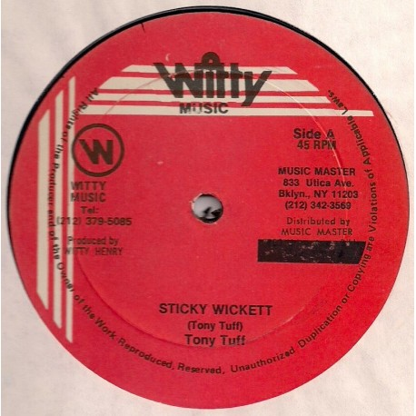 Tony Tuff - Sticky Wickett