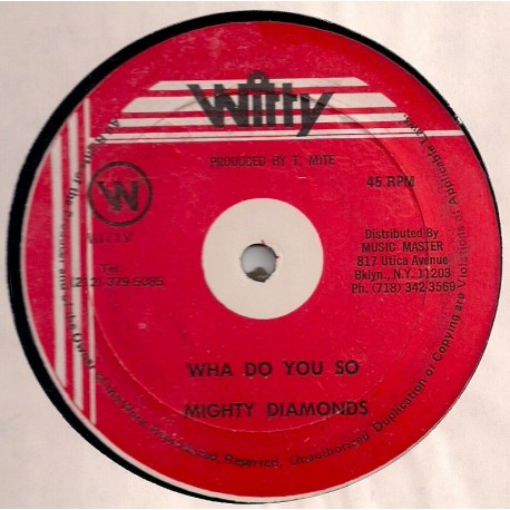 Mighty Diamonds - Wha Do You So