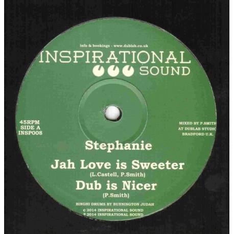Stephanie - Jah Love is Sweeter