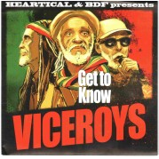 Viceroys - Get To Know