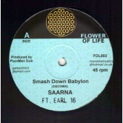 Earl 16 & Saarna - Smash Down Babylon