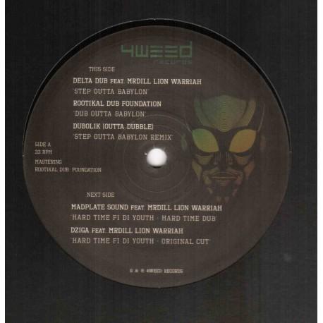 Delta Dub Feat. Mr Dill Lion Warriah - Step Outta Babylon