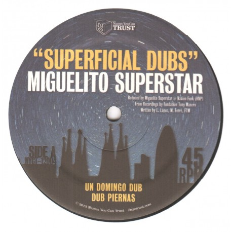 Miguelito Superstar - Superficial Dubs