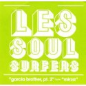 Les Soul Surfers - Garcia Brother, pt. 2