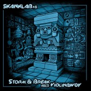 Storm & Break Meets Violinbwoy - Skanklab Vol. 8