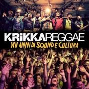 Krikka Reggae - XV Anni Di Sound e Cultura