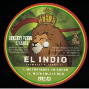 El Indio - Motherless Children