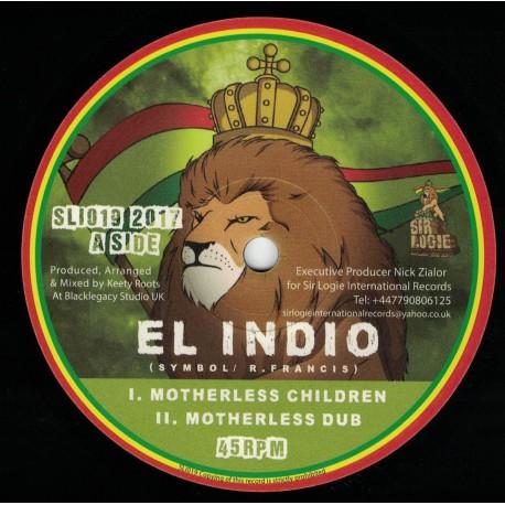 El Indio - Motherless Children