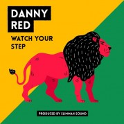 Danny Red - Watch Your Step