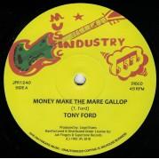 Tony Ford - Money Make The Mare Gallop