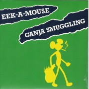 Eek A Mouse -Ganja Smuggling
