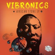 Vibronics - African Stone EP