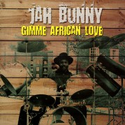 Jah Bunny - Gimme African Love LP