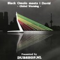 Black Omolo meets I David - Global Warming