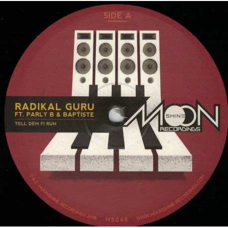 Radikal Guru feat. Parly B & Baptiste - Tell Dem Fi Run