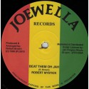 Robert Mystick - Beat Them Oh Jah