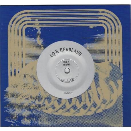 Lq & Headland - Fat Neck