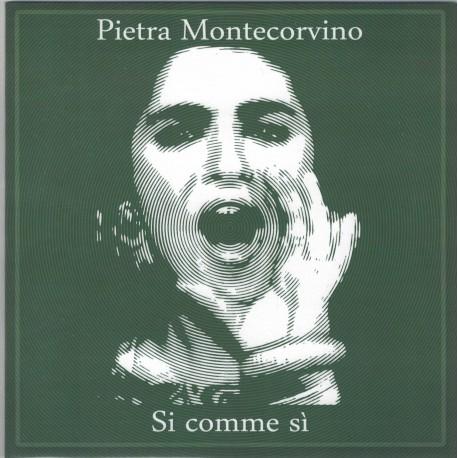 Pietra Montecorvino And The Officinalis - Si Comme Sì
