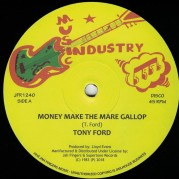 Tony Ford - Money Make The Mare Gallop