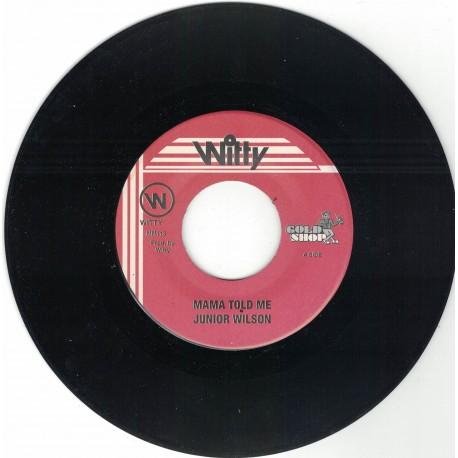 Junior Wilson - Mama Told Me