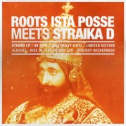 Roots Ista Posse meets Straika D - Showcase Vol 1