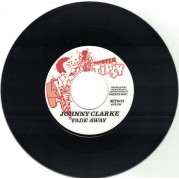 Johnny Clarke - Fade Away