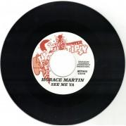 Horace Martin - See Me Ya