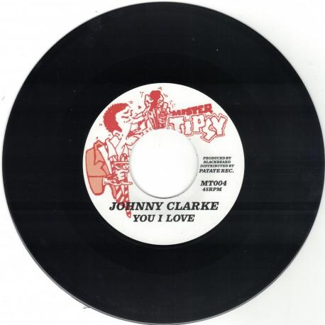 Johnny Clarke - You I Love