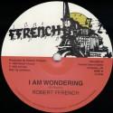 Robert Ffrenche - I Am Wondering