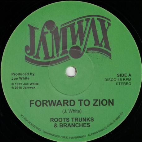 Roots Trunks & Braches - Forward To Zion