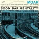 Moar - Boom Bap Mentality LP