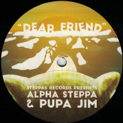 Alpha Steppa & Pupa Jim - Dear Friend