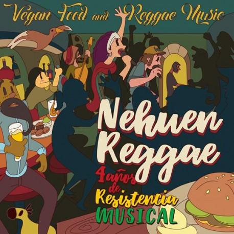 Nehuen Reggae - 4 Anos De Resistencia Musical 2LP