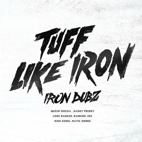 Iron Dubz - Tuff Like Iron LP