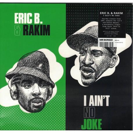 Eric B & Rakim - I Ain't No Joke
