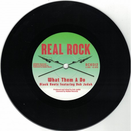 Black Roots featuring Dub Judah - What Them A Do