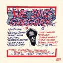 We Sing Gregory